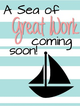 Great Work Coming Soon sign--Nautical Theme