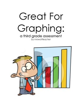 Great for Graphing: a third grade assessment