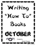 "Great for Halloween ~ Writing ""How To"" Stories"