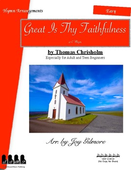 Great is Thy Faithfulness Hymn Arr. for Adults (Full Version) Single User