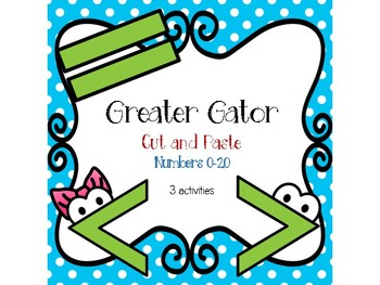 Greater Gator Cut and Paste 0-20 [3 activities]