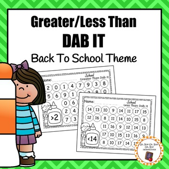 School Greater/Less Than Dab It Worksheets