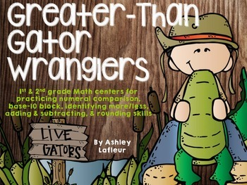 Greater-Than Gator Wranglers {1st-2nd grade Math Centers}