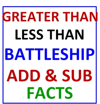 Greater Than Less Than Battleship (Add & Sub Facts)