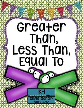 Greater Than, Less Than, Equal To Math Center
