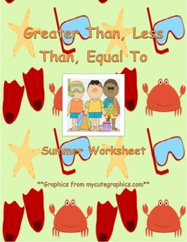 Greater Than, Less Than, Equal To Worksheet: Summer Edition
