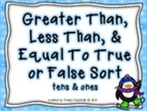 Greater Than, Less Than, Equal to True/False Sort Tens & Ones (winter themed)