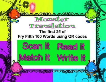 First 25 of FRY Fifth 100 words QR codes - Scan it, Match it, Read it, Write it