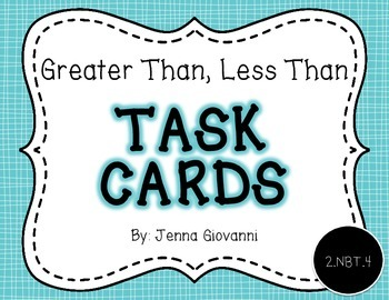 Greater Than, Less Than Task Cards: 2.NBT.4