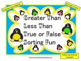 Greater Than Less Than True or False Sorting Fun (Common Core Aligned)