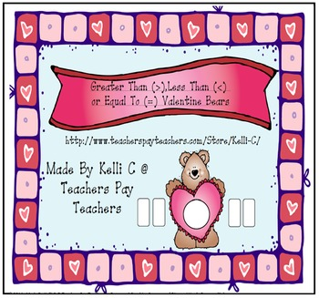 Comparing Numbers with Greater Than Less Than Valentine Bear Math