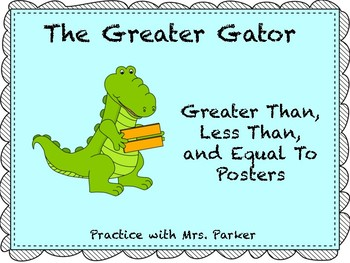Greater Than, Less Than, and Equal To Classroom Posters