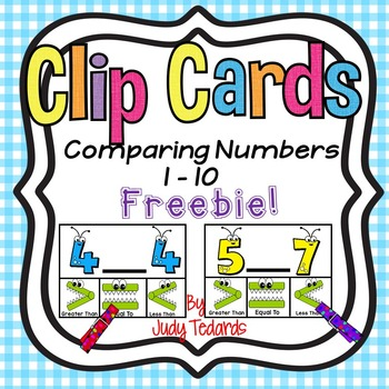 Greater Than, Less Than or Equal To Clip Cards (Comparing numbers 1-10)