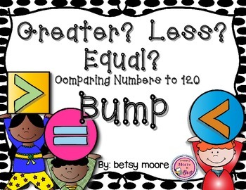 Greater Than, Less Than, or Equal To Comparing Numbers Through 120 Bump Game