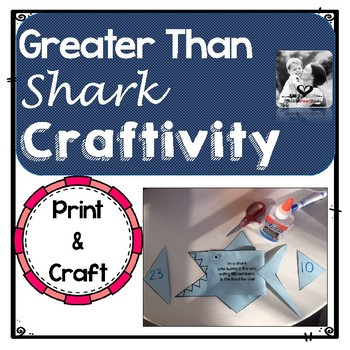 Greater Than Shark Craftivity