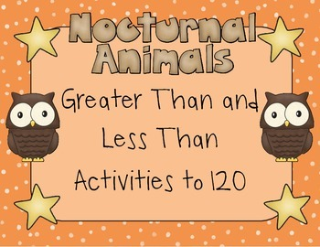 Greater Than and Less Than Activities to 120