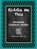 Greatest Common Factor Activities Bundle