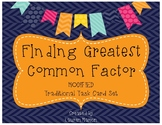 Greatest Common Factor (GCF) DIFFERENTIATED Task Card Set