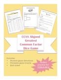 5th/6th/7th Grade Math- Greatest Common Factor Dice Game Common Core Aligned