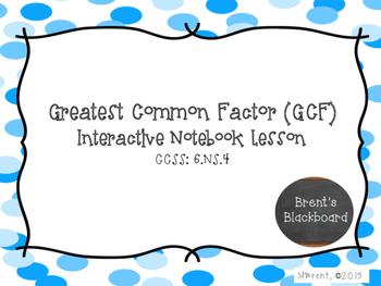 Greatest Common Factor (GCF) 6.NS.4