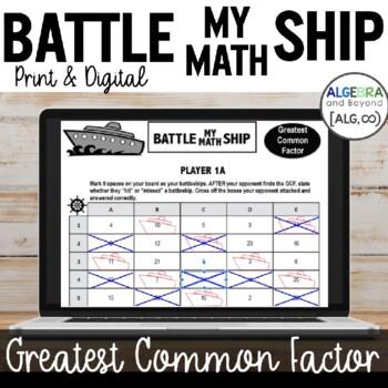 Greatest Common Factor (GCF) Activity - Battle My Math Ship Game