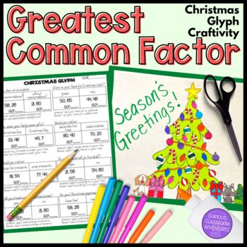 Greatest Common Factor (GCF) Christmas Tree Glyph Craftivity