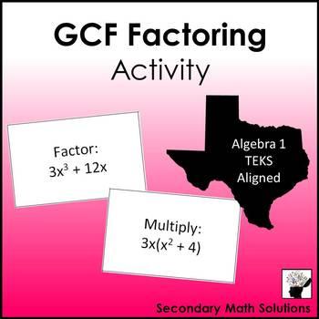 GCF Factoring Activity (A10D)