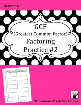 GCF Factoring Practice #2
