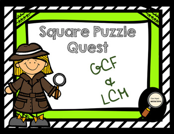 Greatest Common Factor (GCF) & Least Common Multiple (LCM) - Square Puzzle Quest