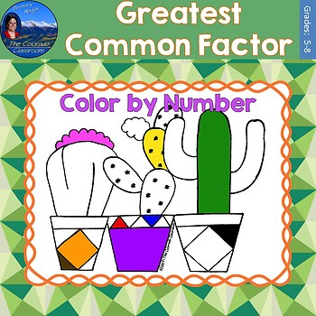 Greatest Common Factor (GCF) Math Practice Cactus Color by Number