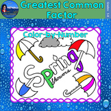 Greatest Common Factor (GCF) Math Practice Spring Showers Color by Number