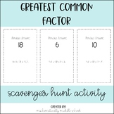 Greatest Common Factor (GCF) Scavenger Hunt