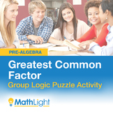 Greatest Common Factor Group Activity: Logic Puzzle | Good