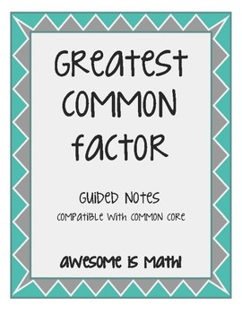 Greatest Common Factor Guided Notes