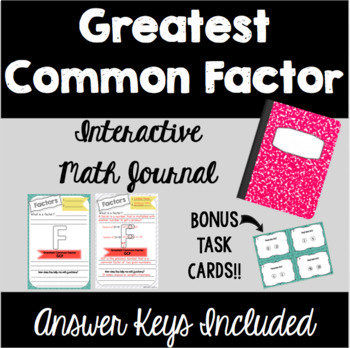 Greatest Common Factor - Interactive Math Journal with Task Cards