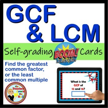 Greatest Common Factor / Least Common Multiple - 24 Self-checking BOOM Cards!