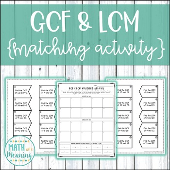 GCF & LCM Greatest Common Factor & Least Common Multiple Matching Activity
