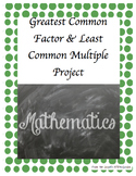 Greatest Common Factor & Least Common Multiple Project
