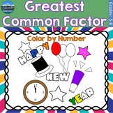 Greatest Common Factor Math Practice   New Years Color by Number