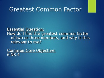 Greatest Common Factor - Notes, Step by Step Instructions, Independent Practice