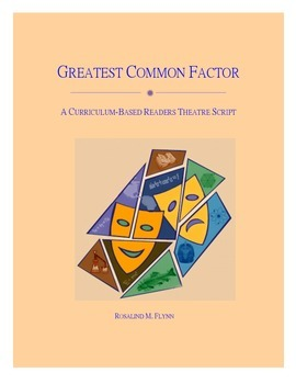 Greatest Common Factor Readers Theatre Script