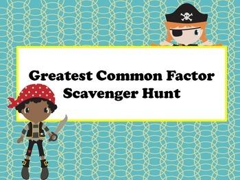 Greatest Common Factor Scavenger Hunt