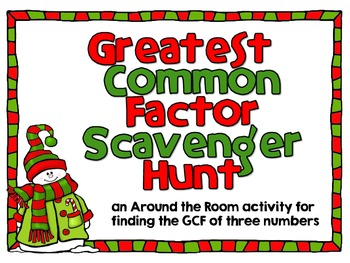 Greatest Common Factor Scavenger Hunt-A Holiday Themed Aro