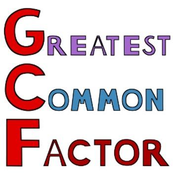 Greatest Common Factor Task