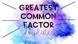 Greatest Common Factor Templates