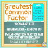 Greatest Common Factor - Worksheet, Vocabulary, and Refere
