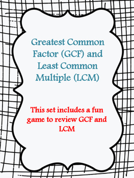Greatest Common Factor and Least Common Multiple Game