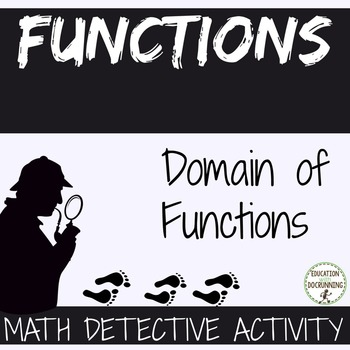 Domain of Functions Math Detective Activity for Functions unit