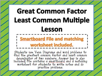 Greatest Common Factor and Least Common Multiple Smartboard Lesson