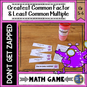 Greatest Common Factor and Least Common Multiple Don't Get ZAPPED Math Game
